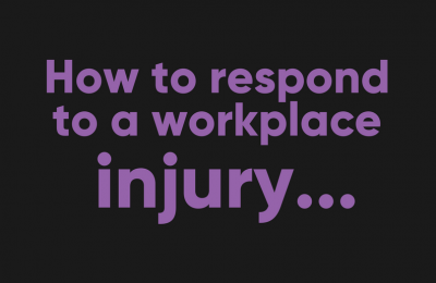 How To Respond To A Workplace Injury