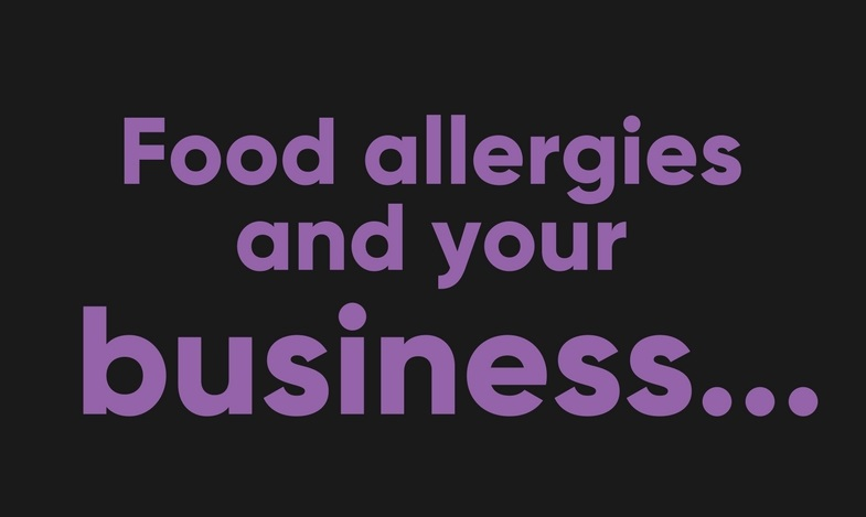 Food Allergies And Your Business