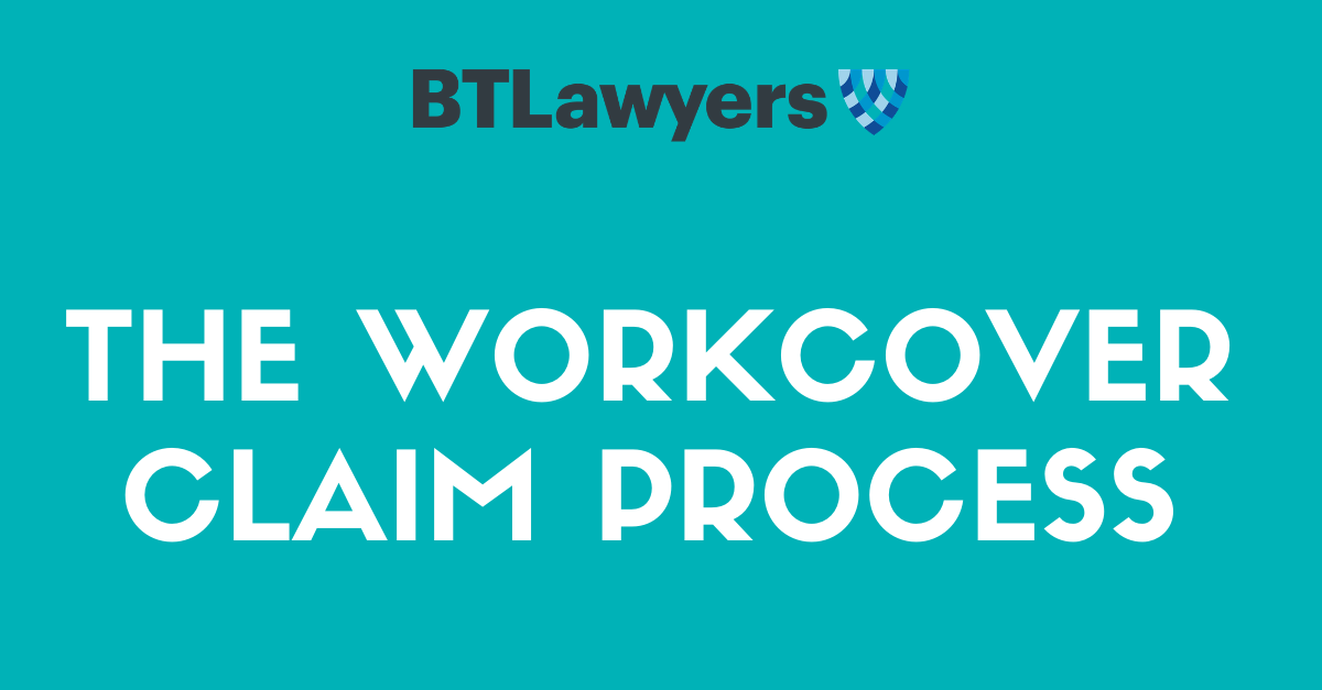 WorkCover Claim Process - BTLawyers